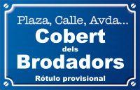 Cobert dels Brodadors (calle)