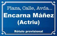 Actriu Encarna Máñez (calle)