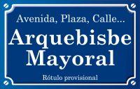 Arquebisbe Mayoral (calle)