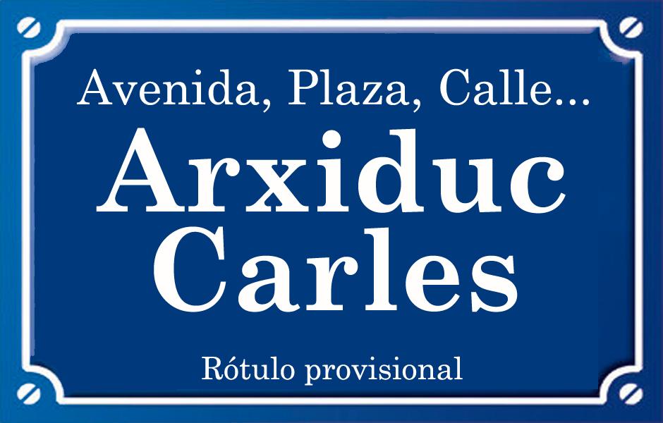 Arxiduc Carles (calle)