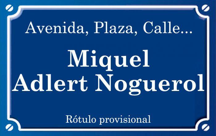Miquel Adlert Noguerol (plaza)