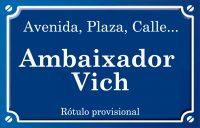 Ambaixador Vich (calle)