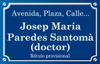 Doctor Josep María Paredes Santomà (calle)