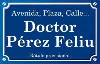 Doctor Pérez Feliu (calle)
