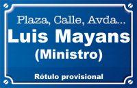 Ministro Luis Mayans (calle)