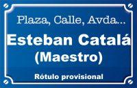 Mestre Esteban Catalá (calle)